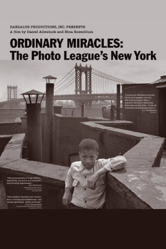 Ordinary Miracles The Photo League's New York